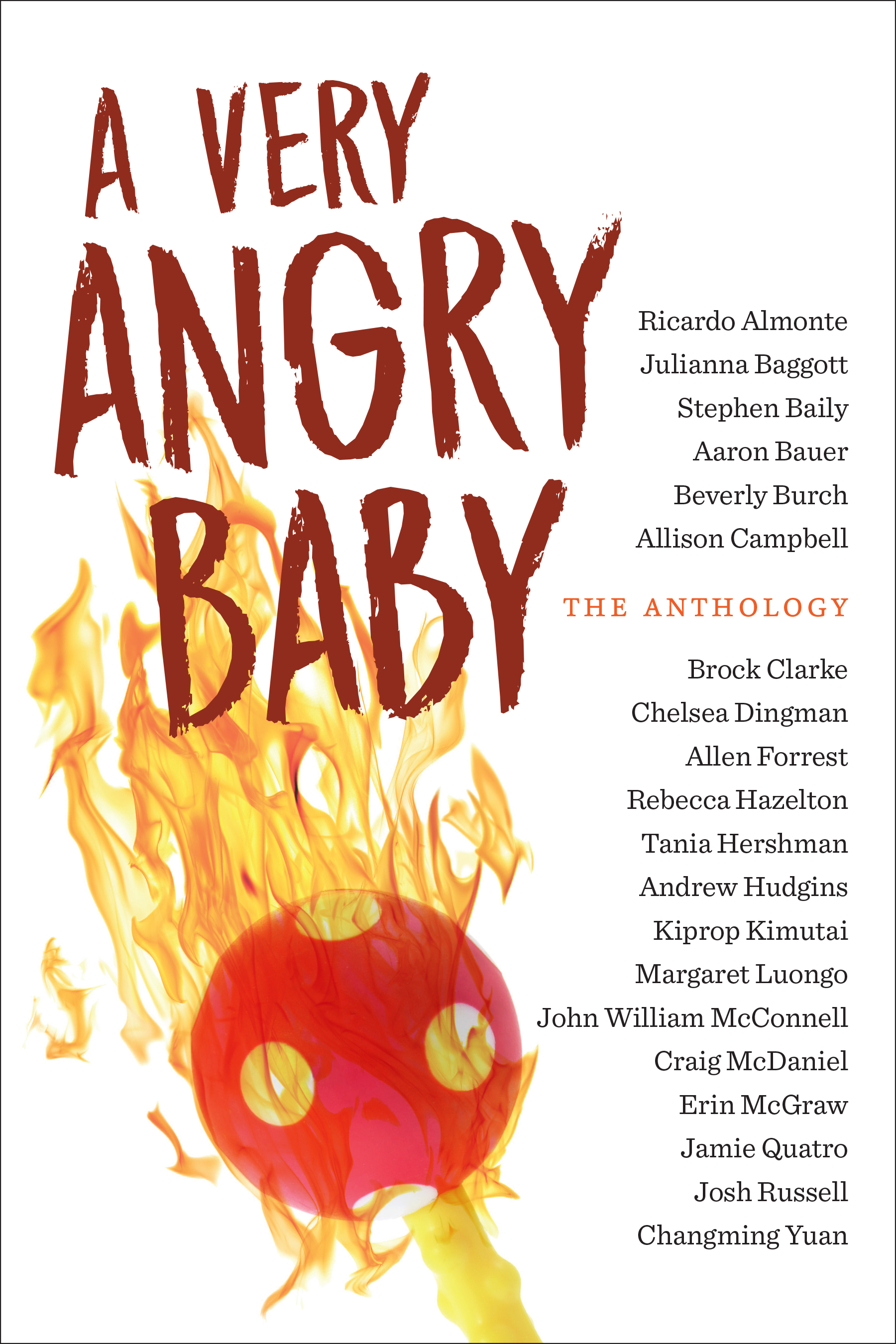 A Very Angry Baby: The Anthology